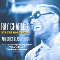 Hit the Road Jack and Other Classic Hits [Concord] - Ray Charles