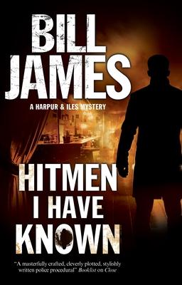 Hitmen I Have Known - James, Bill
