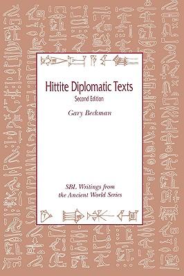 Hittite Diplomatic Texts, Second Edition - Beckman, Gary