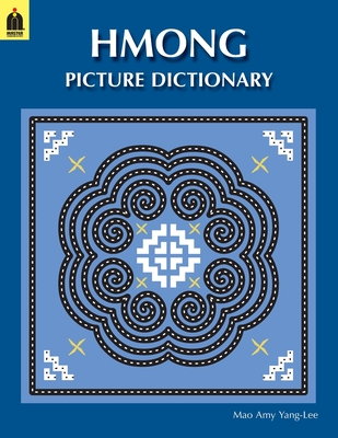 Hmong Picture Dictionary - Yang-Lee, Mao Amy