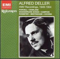 HMV Recordings, 1949-54 - Alfred Deller (counter tenor); August Wenzinger (viol); Basil Lam (harpsichord); Desmond Dupre (guitar);...