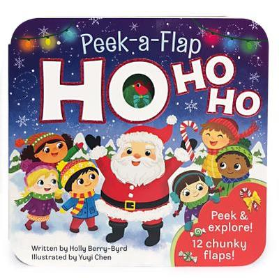 Ho Ho Ho - Berry Byrd, Holly, and Cottage Door Press (Editor)