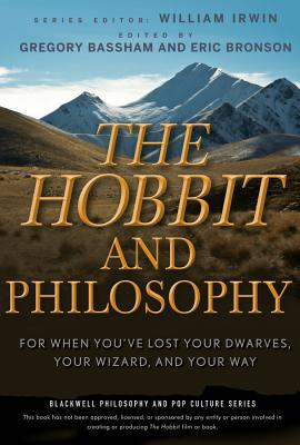 Hobbit Philosophy - Irwin, William (Editor), and Bassham, Gregory, and Bronson, Eric