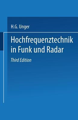 Hochfrequenztechnik in Funk Und Radar - Unger, Hans-Georg