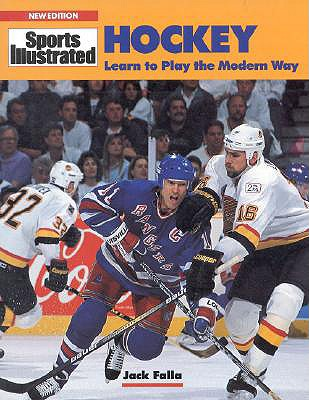 Hockey: Learn to Play the Modern Way - Falla, Jack
