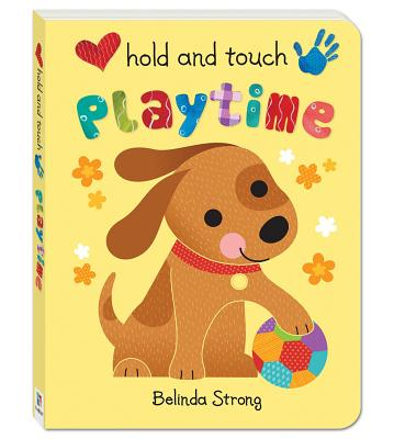Hold and Touch Playtime - Strong, Belinda