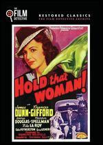 Hold That Woman