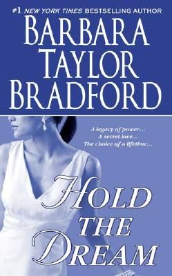 Hold the Dream - Bradford, Barbara Taylor