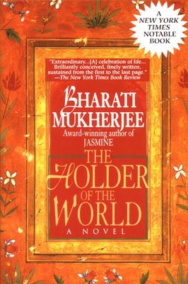 Holder of the World - Mukherjee, Bharati