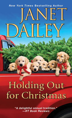 Holding Out for Christmas: A Festive Christmas Cowboy Romance Novel - Dailey, Janet