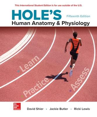 Hole's Human Anatomy & Physiology - Shier, David, and Butler, Jackie, and Lewis, Ricki