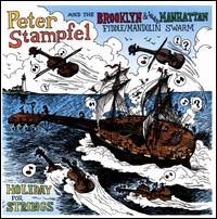 Holiday for Strings - Peter Stampfel and the Brooklyn & Lower Manhattan Fiddle/Mandolin Swarm