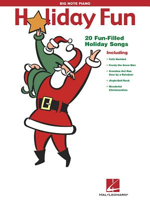 Holiday Fun: 20 Fun-Filled Holiday Songs - Hal Leonard Publishing Corporation (Creator)