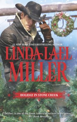 Holiday in Stone Creek - Miller, Linda Lael