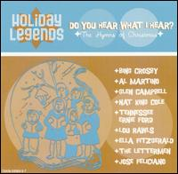 Holiday Legends: Do You Hear What I Hear? - Various Artists