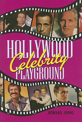 Hollywood Celebrity Playground - Johns, Howard
