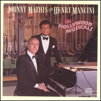 Hollywood Musicals - Johnny Mathis with Henry Mancini