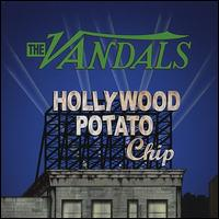 Hollywood Potato Chip - The Vandals