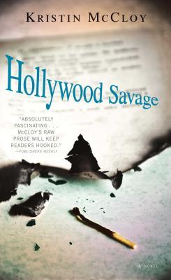 Hollywood Savage - McCloy, Kristin