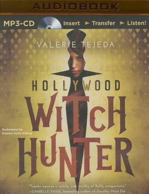 Hollywood Witch Hunter - Tejeda, Valerie, and Kelly-Eiding, Connor (Read by)