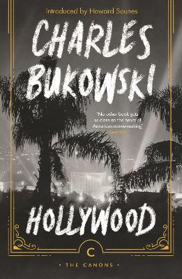 Hollywood - Bukowski, Charles, and Sounes, Howard (Introduction by)