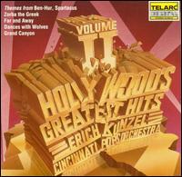 Hollywood's Greatest Hits, Vol. 2 - Erich Kunzel / Cincinnati Pops Orchestra