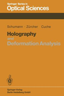 Holography and Deformation Analysis - Schumann, W, and Zurcher, J -P, and Cuche, D
