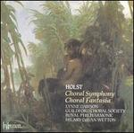 Holst: Choral Fantasia - John Birch (organ); Lynne Dawson (soprano); Guildford Choral Society (choir, chorus); Royal Philharmonic Orchestra;...