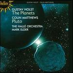 Holst: The Planets; Colin Matthews: Pluto