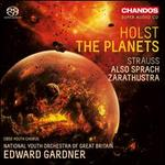 Holst: The Planets; Strauss: Also sprach Zarathustra