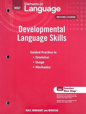 Holt Elements of Language, Second Course: Developmental Language Skills - Holt Rinehart & Winston (Creator)