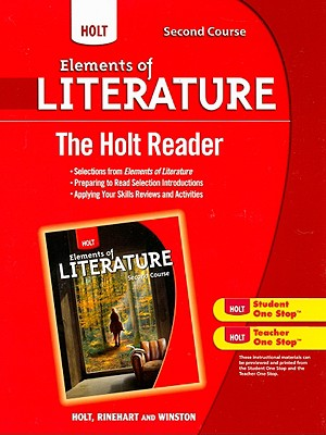 Holt Elements of Literature: The Holt Reader Second Course - Holt Rinehart and Winston (Prepared for publication by)