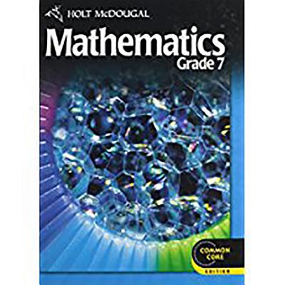 Holt McDougal Mathematics: Student Edition Grade 7 2012 - Holt McDougal (Prepared for publication by)