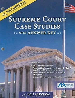 Holt McDougal Supreme Court Case Studies with Answer Key - Holt McDougal (Creator)