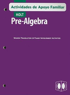 Holt Pre-Algebra Actividades de Apoyo Familiar - Holt Rinehart & Winston (Creator)