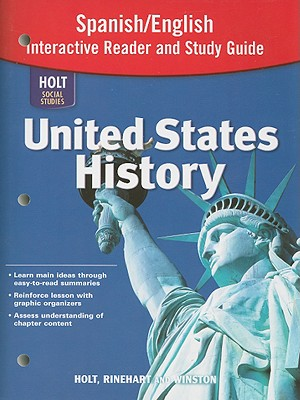 Holt Social Studies United States History Spanish/English Interactive Reader and Study Guide - Holt Rinehart & Winston (Creator)