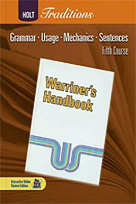 Holt Traditions Warriner's Handbook: Developmental Language and Sentence Skills Guided Practice Fifth Course Grade 11 - Warriner E