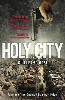 Holy City - Orsi, Guillermo, and Caistor, Nick (Translated by)