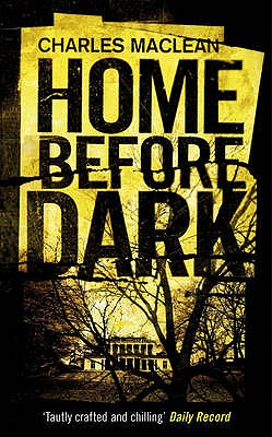 Home Before Dark - Maclean, Charles