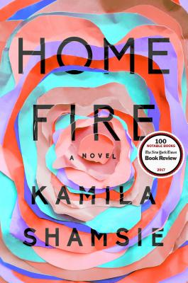 Home Fire - Shamsie, Kamila