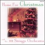Home for Christmas with the 101 Strings Orchestra