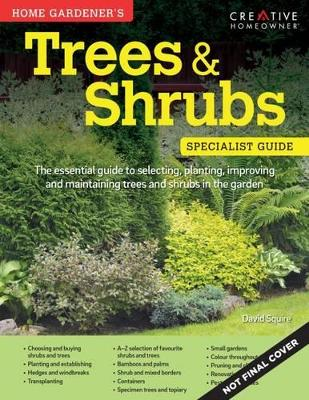 Home Gardeners Trees and Shrubs - Squire, David
