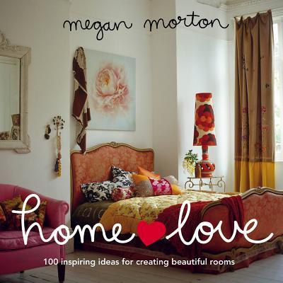 Home Love - Morton, Megan