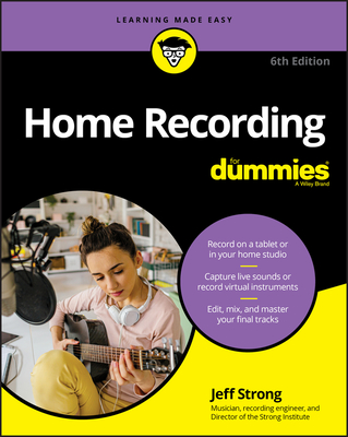 Home Recording for Dummies - Strong, Jeff