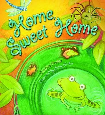 Home Sweet Home - Pitcher, Caroline, and Horobin, Wendy (Editor)