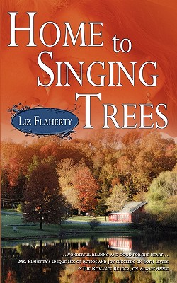 Home to Singing Trees - Flaherty, Liz
