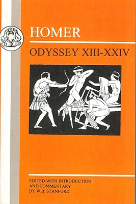 Homer: Odyssey: XIII-XXIV - Homer, and Stanford, W B, and Willcock, M M