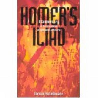 Homer's Iliad: A Commentary on the Translation of Richmond Lattimore - Postlethwaite, Norman (Editor)