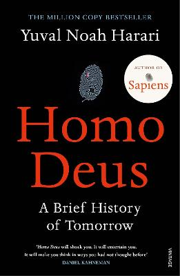 Homo Deus: A Brief History of Tomorrow - Harari, Yuval Noah