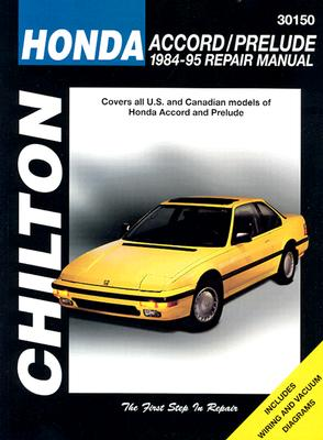 Honda: Accord/Prelude 1984-95 - Chilton Automotive Books, and Chilton